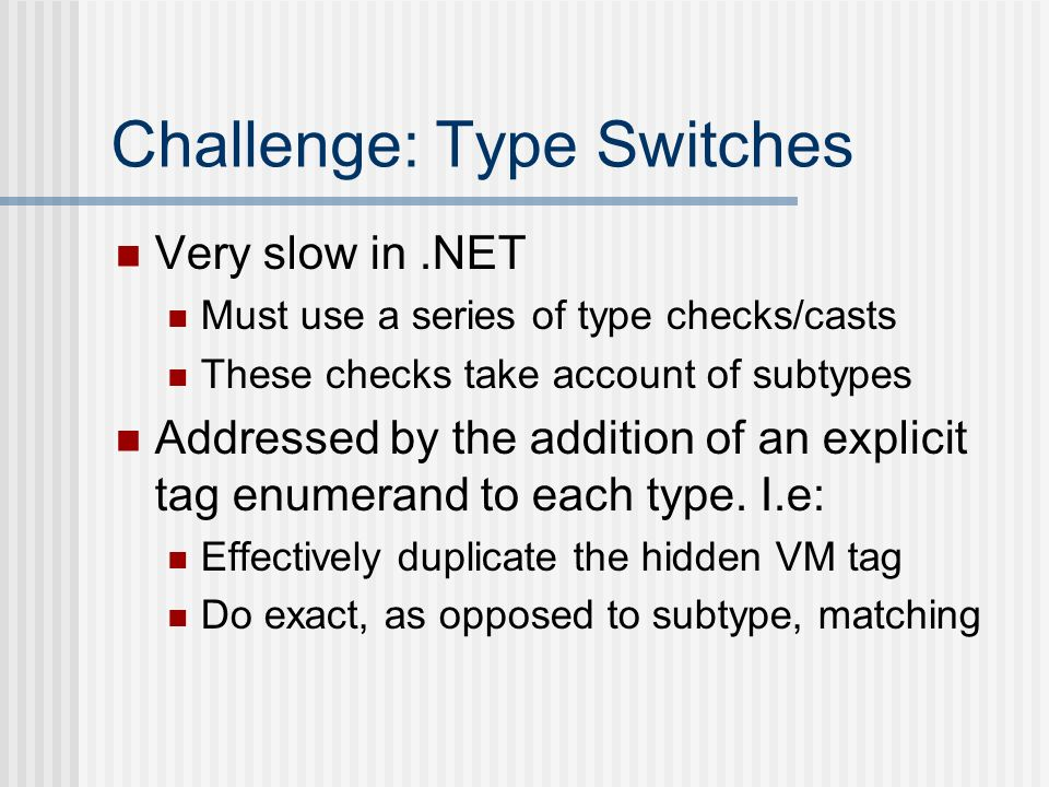 Challenge: Type Switches