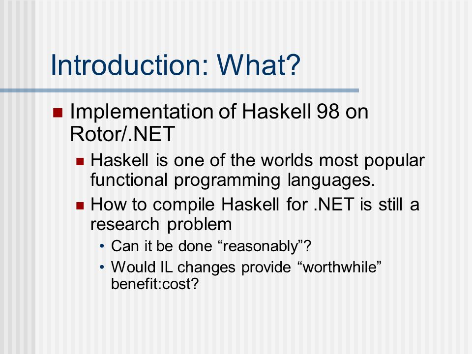 Introduction: What Implementation of Haskell 98 on Rotor/.NET