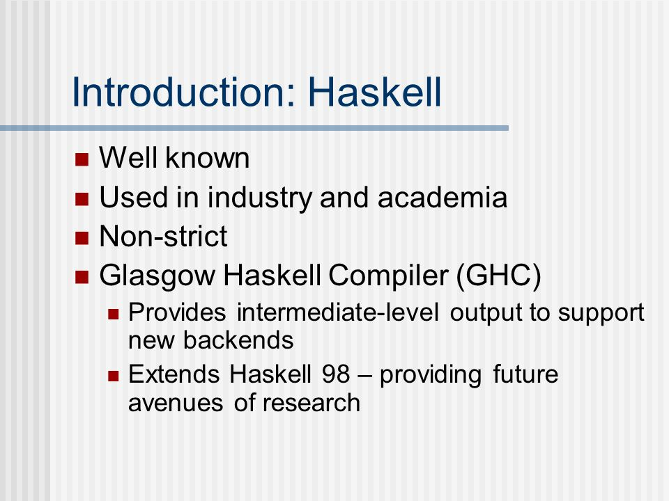 Introduction: Haskell