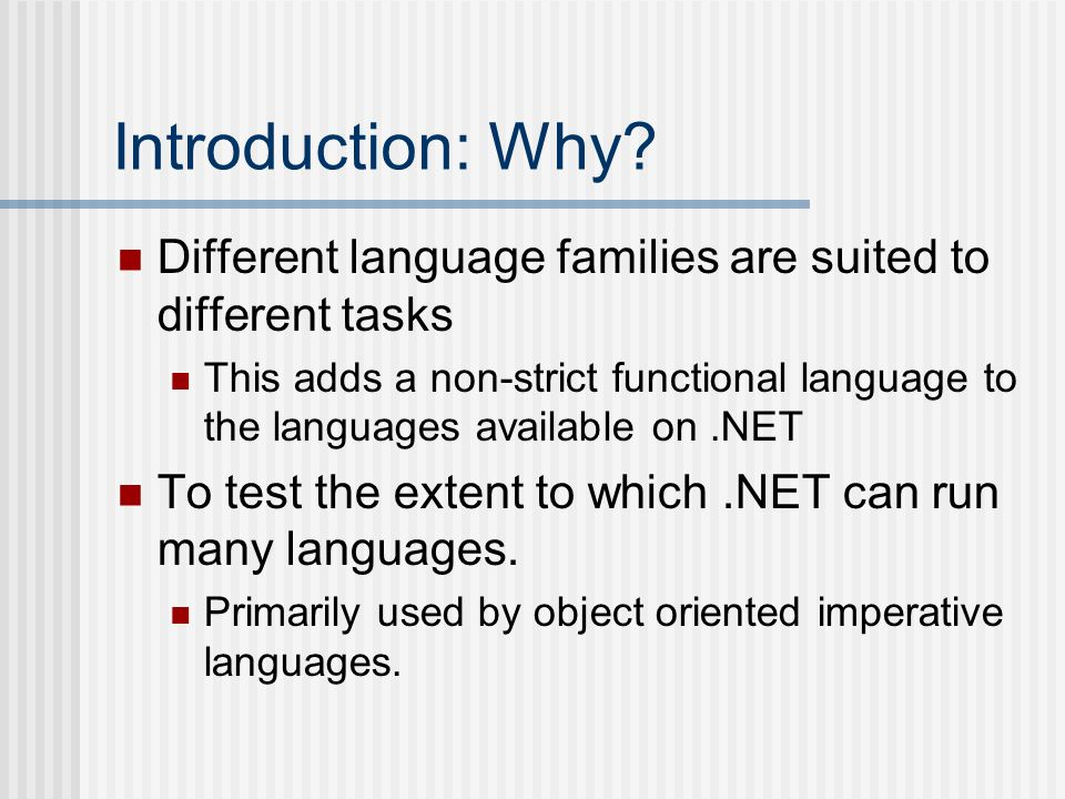 Introduction: Why Different language families are suited to different tasks.