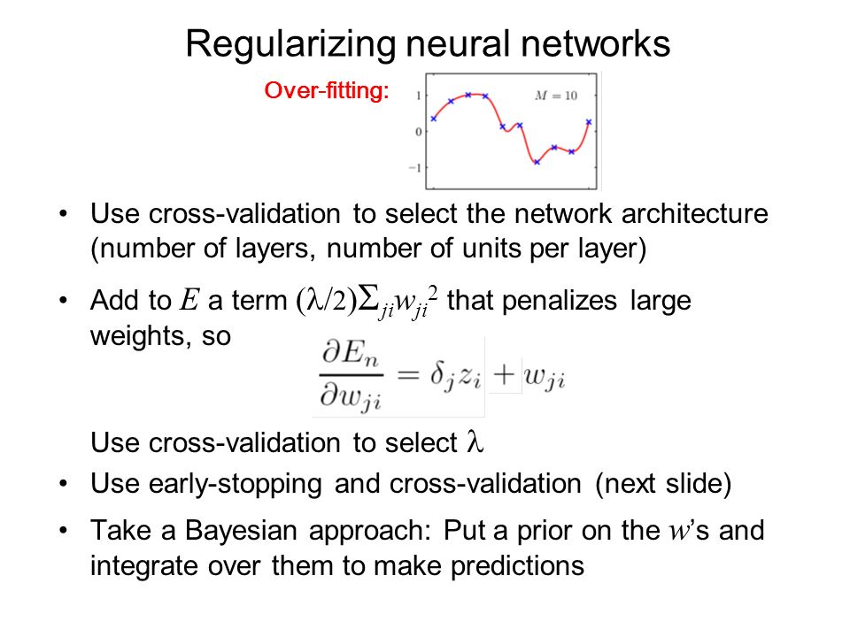 Regularizing neural networks