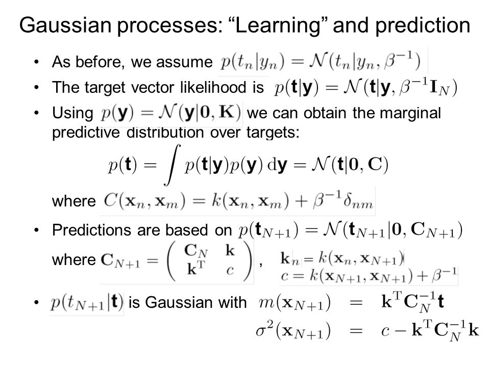 Gaussian processes: Learning and prediction