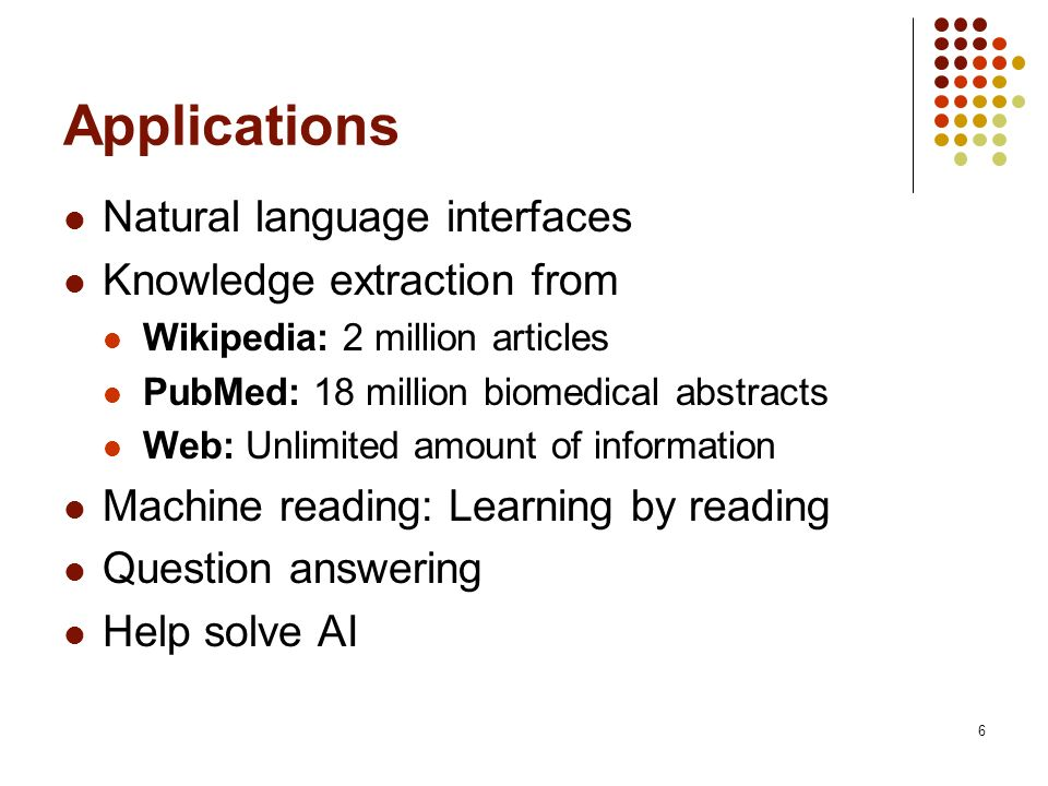 Applications Natural language interfaces Knowledge extraction from