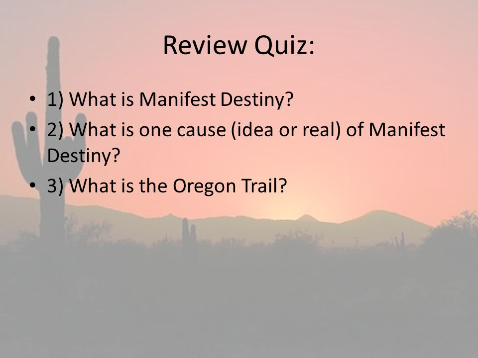 the idea of manifest destiny as the basis of the mexican war Manifest destiny was the idea that white americans were divinely ordained to settle the  the mexican war, and the conquest of the american continent (new york .