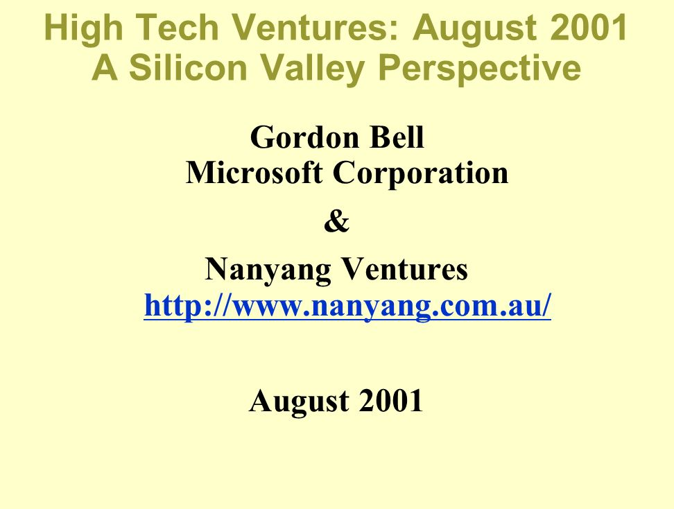 High Tech Ventures: August 2001 A Silicon Valley Perspective