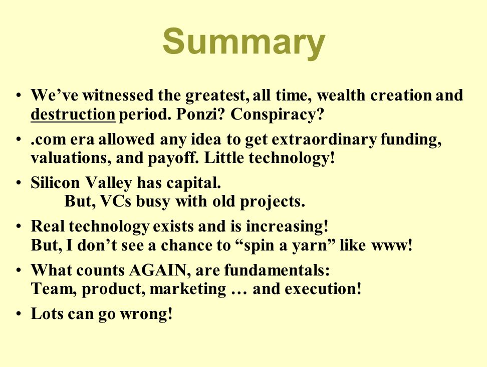 Summary We've witnessed the greatest, all time, wealth creation and destruction period. Ponzi Conspiracy