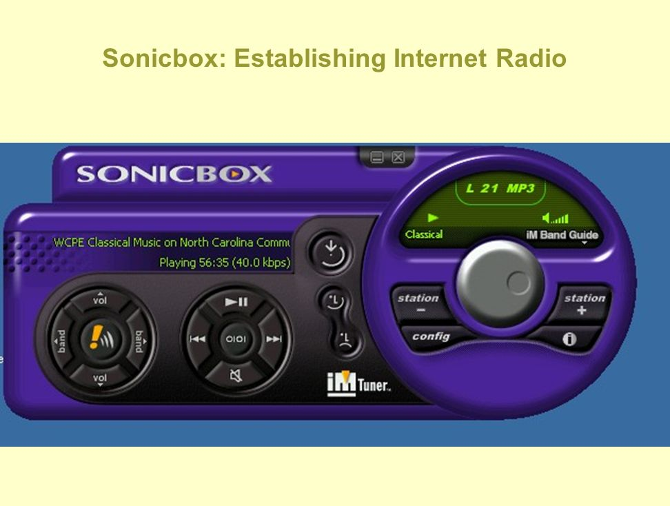 Sonicbox: Establishing Internet Radio