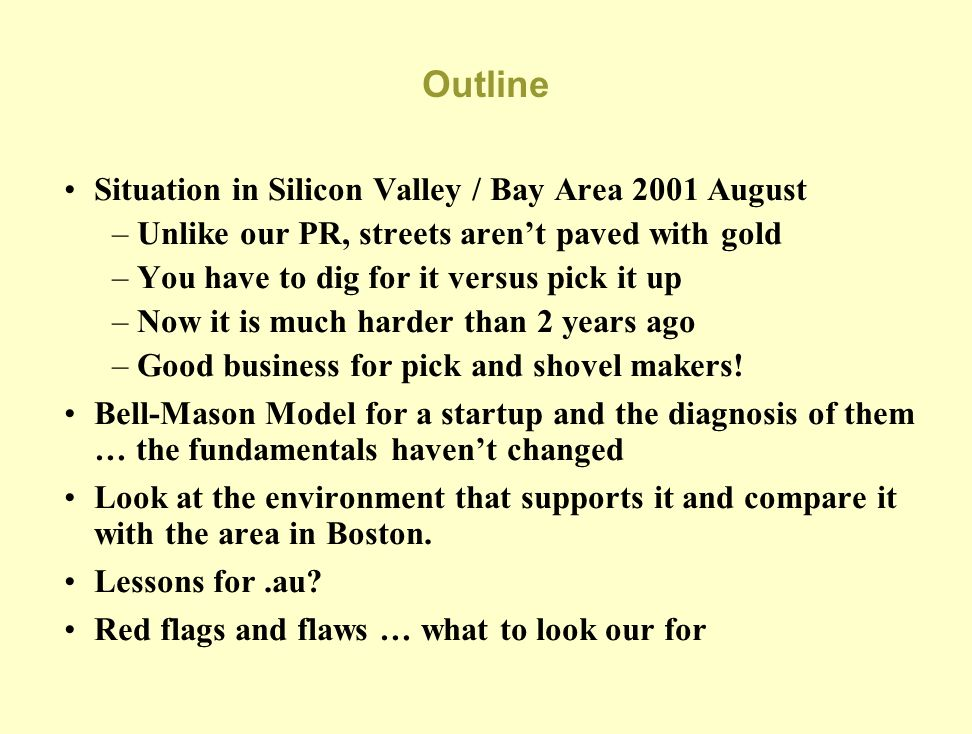 Outline Situation in Silicon Valley / Bay Area 2001 August