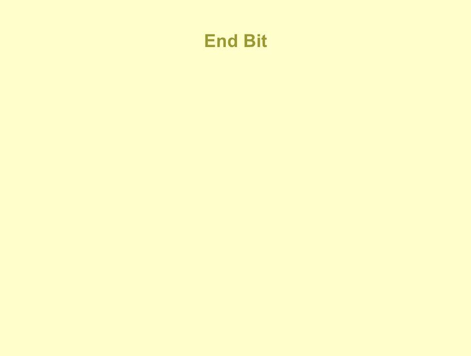 End Bit