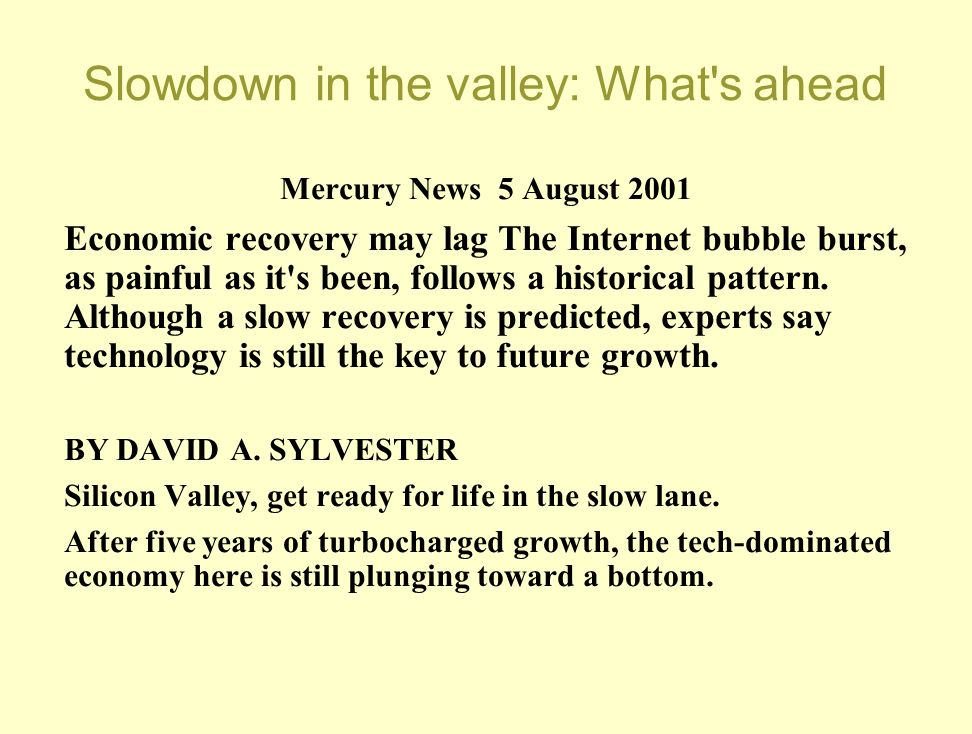 Slowdown in the valley: What s ahead