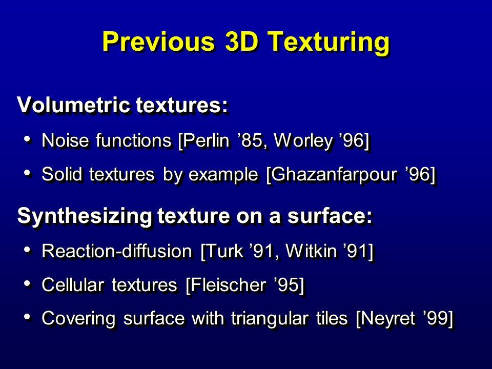 Previous 3D Texturing Volumetric textures: