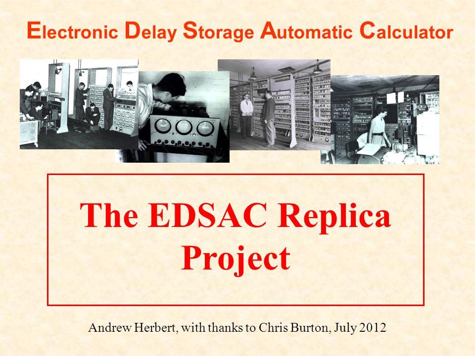 The EDSAC Replica Project