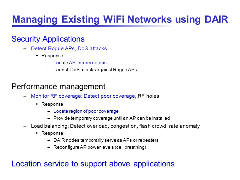 Managing Existing WiFi Networks using DAIR