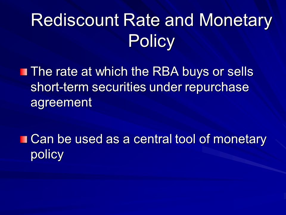 Rediscount Rate and Monetary Policy
