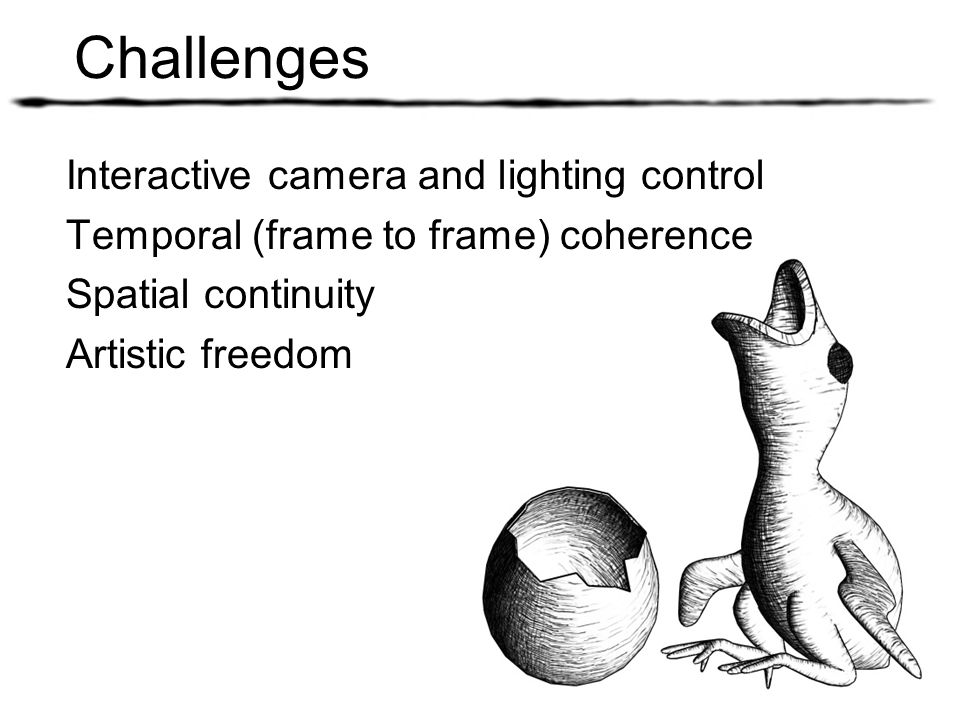 Challenges Interactive camera and lighting control