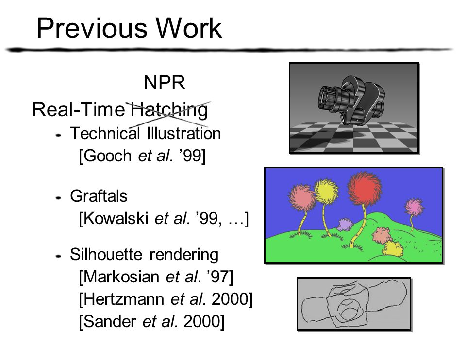 Previous Work NPR Real-Time Hatching Technical Illustration