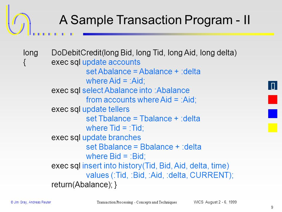 A Sample Transaction Program - II