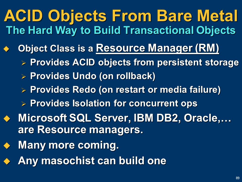 ACID Objects From Bare Metal The Hard Way to Build Transactional Objects