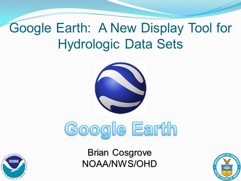 Google Earth: A New Display Tool for Hydrologic Data Sets