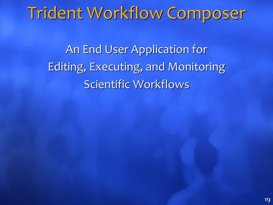 Trident Workflow Composer