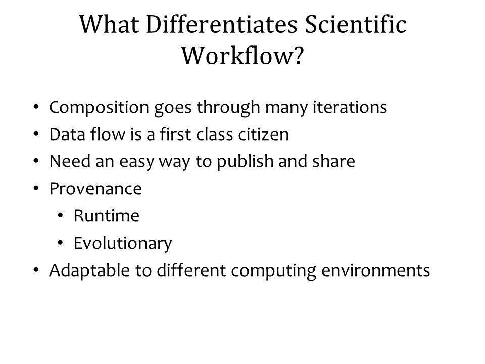 What Differentiates Scientific Workflow