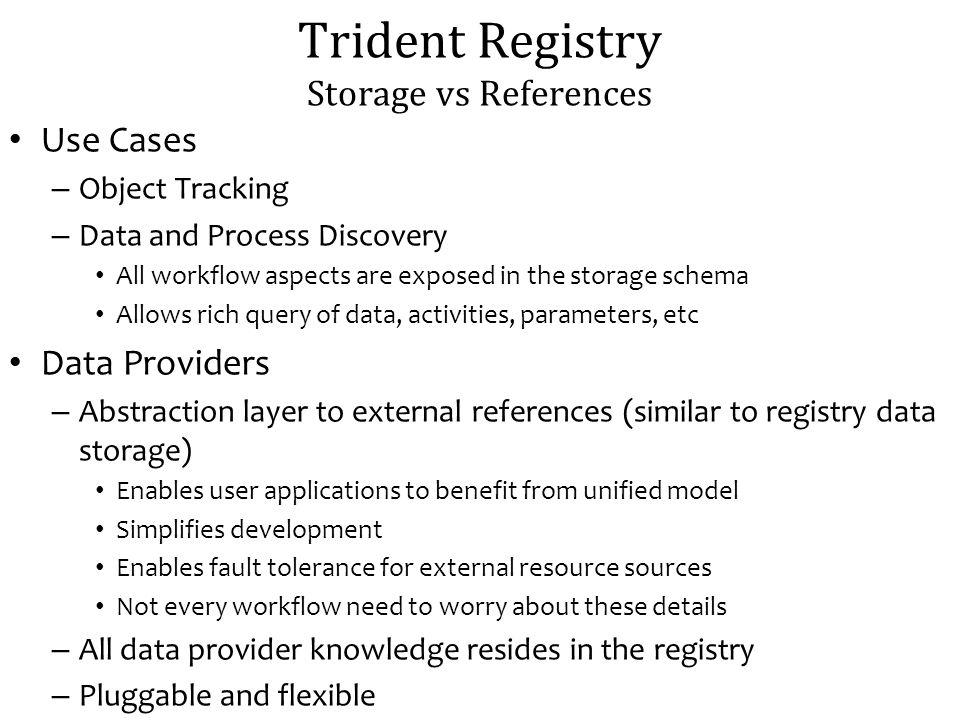 Trident Registry Storage vs References