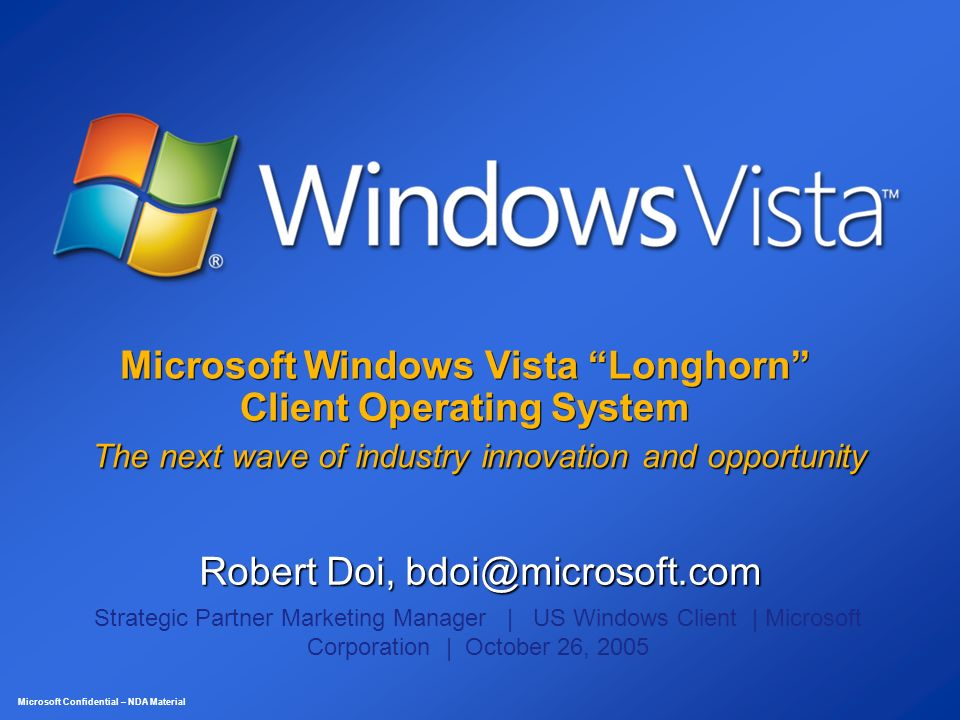 Microsoft windows vista longhorn client operating system for Innovation windows