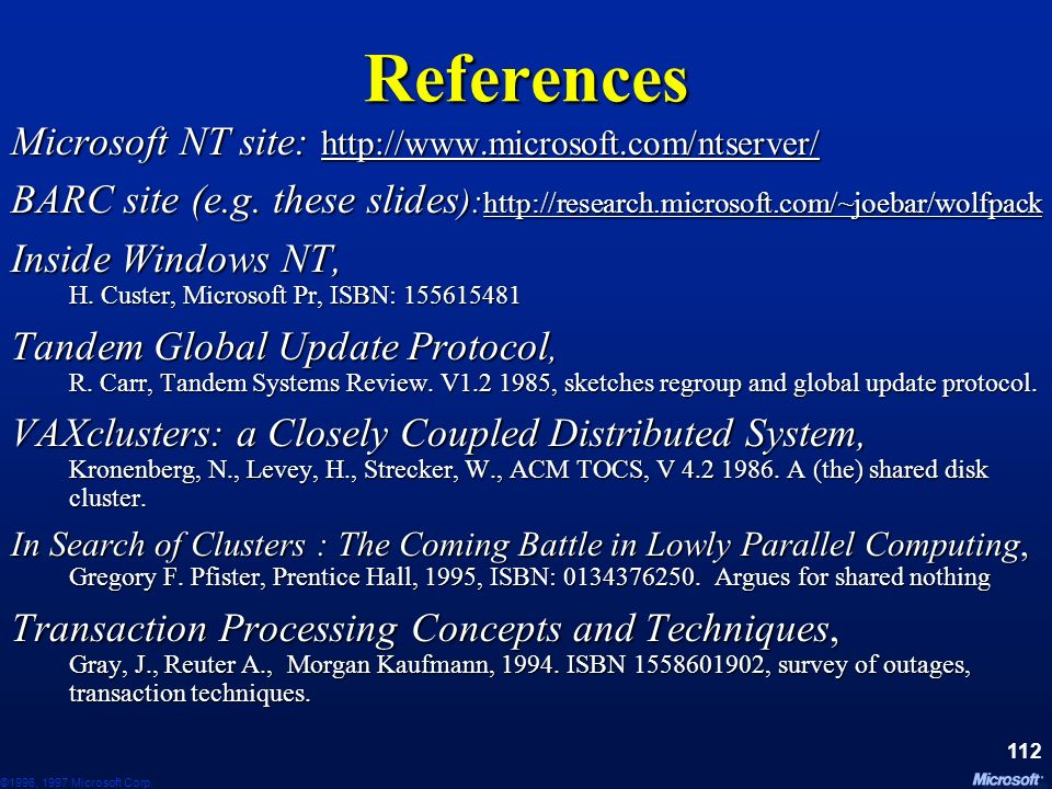 References Microsoft NT site: