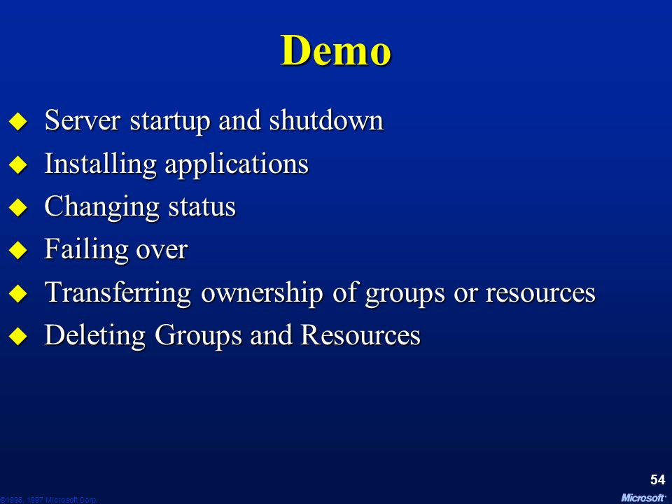 Demo Server startup and shutdown Installing applications