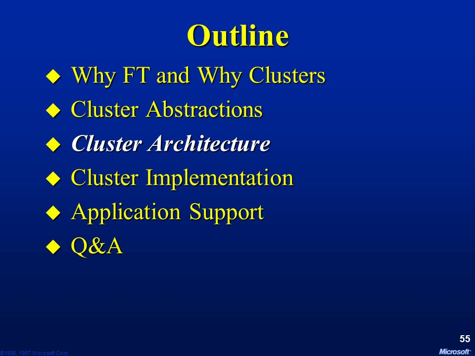 Outline Why FT and Why Clusters Cluster Abstractions
