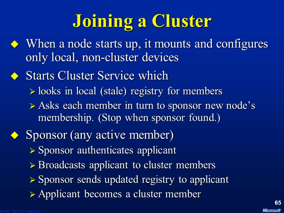 June 24, 1997 Joining a Cluster. When a node starts up, it mounts and configures only local, non-cluster devices.