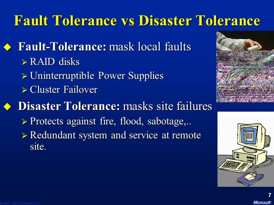 Fault Tolerance vs Disaster Tolerance