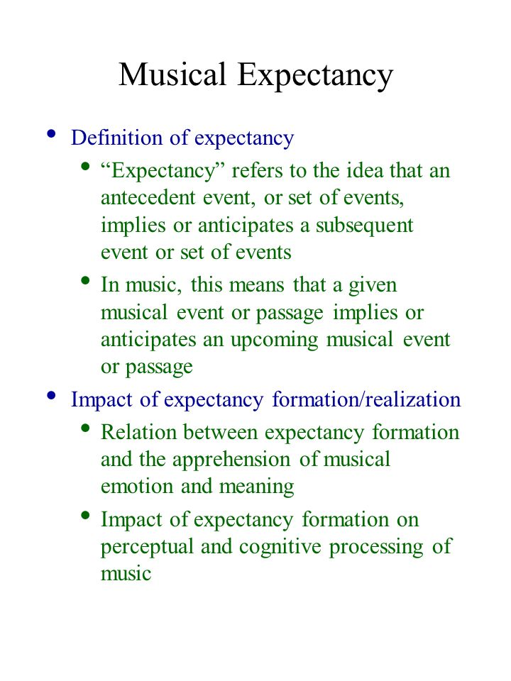 Exceptional Musical Expectancy Definition Of Expectancy