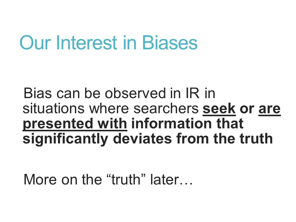 Our Interest in Biases