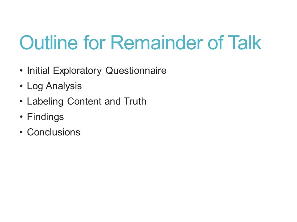 Outline for Remainder of Talk