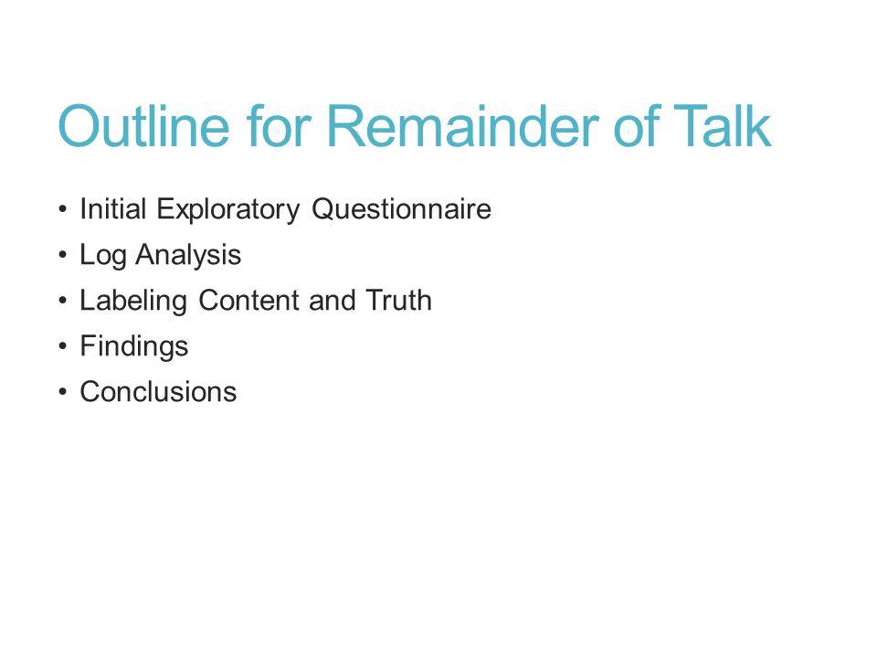 Outline for Remainder of Talk