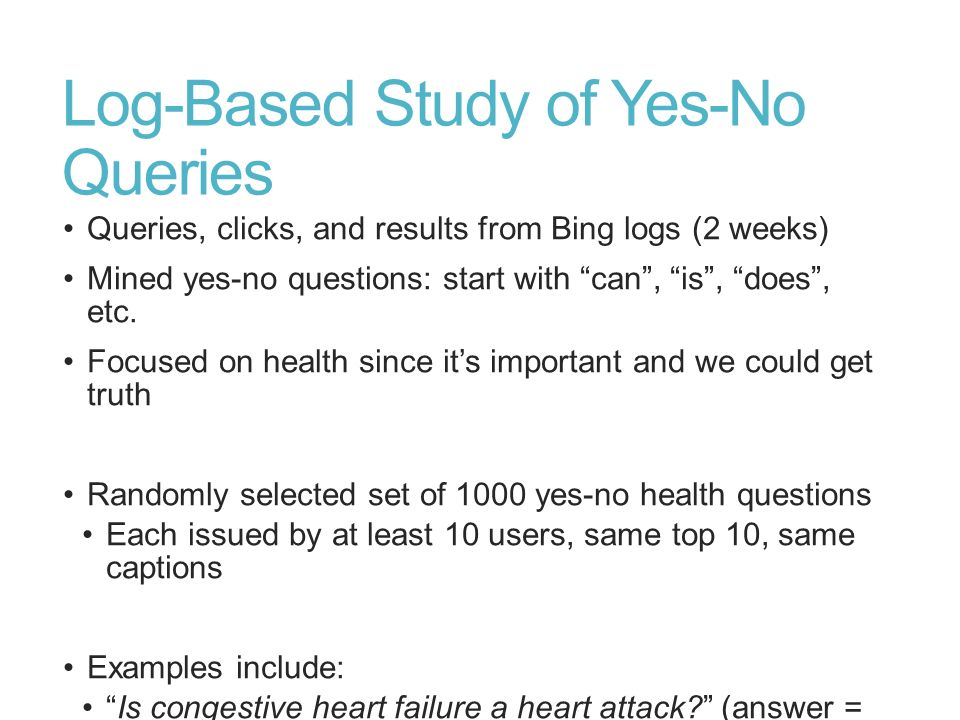 Log-Based Study of Yes-No Queries