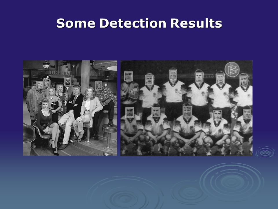 Some Detection Results