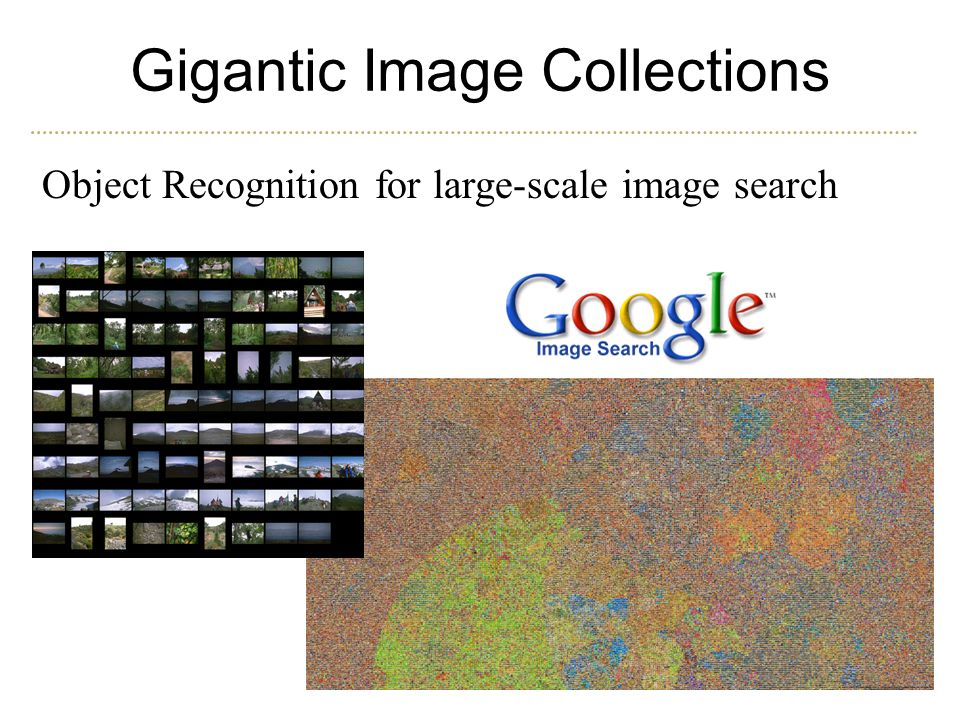 Gigantic Image Collections