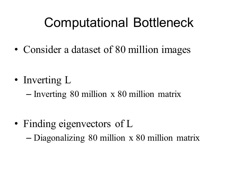 Computational Bottleneck