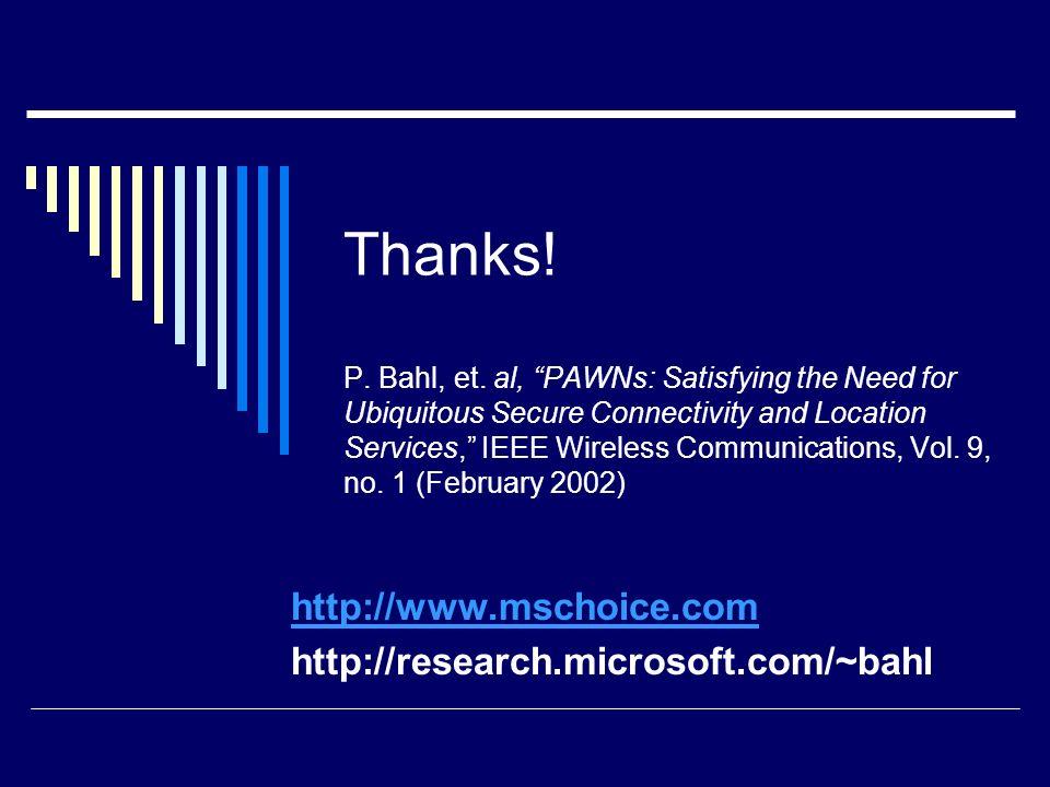 http://www.mschoice.com http://research.microsoft.com/~bahl