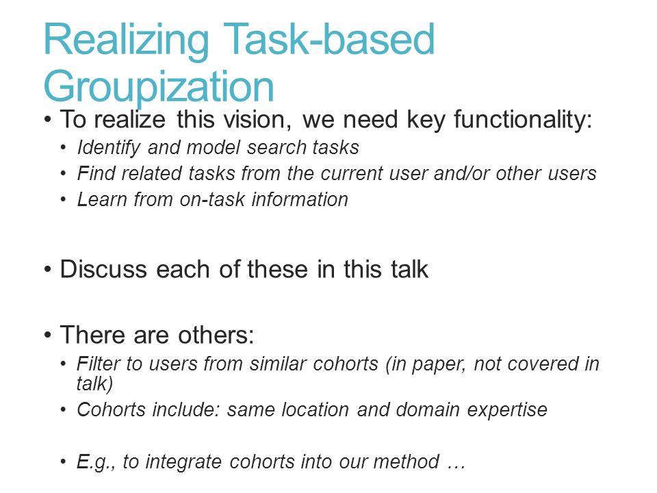 Realizing Task-based Groupization