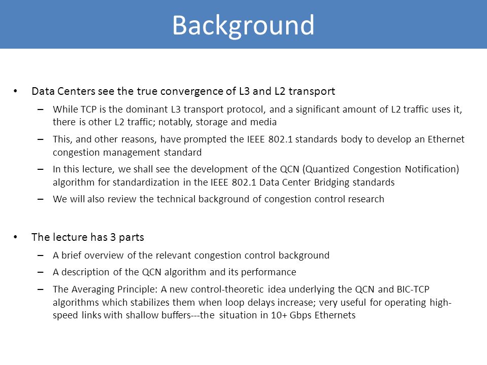 Background Data Centers see the true convergence of L3 and L2 transport.