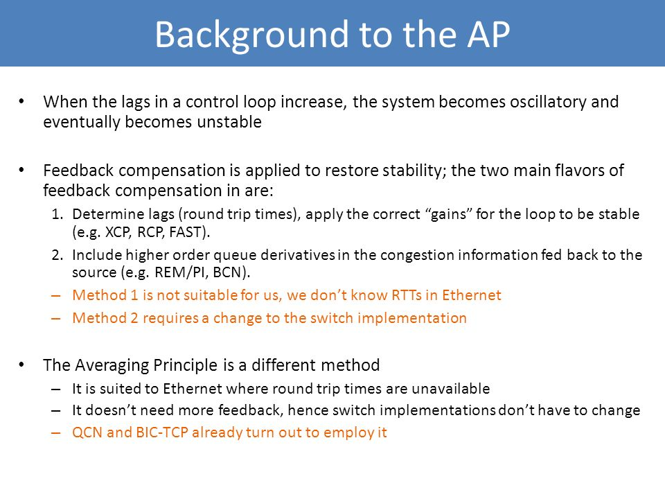 Background to the AP When the lags in a control loop increase, the system becomes oscillatory and eventually becomes unstable.