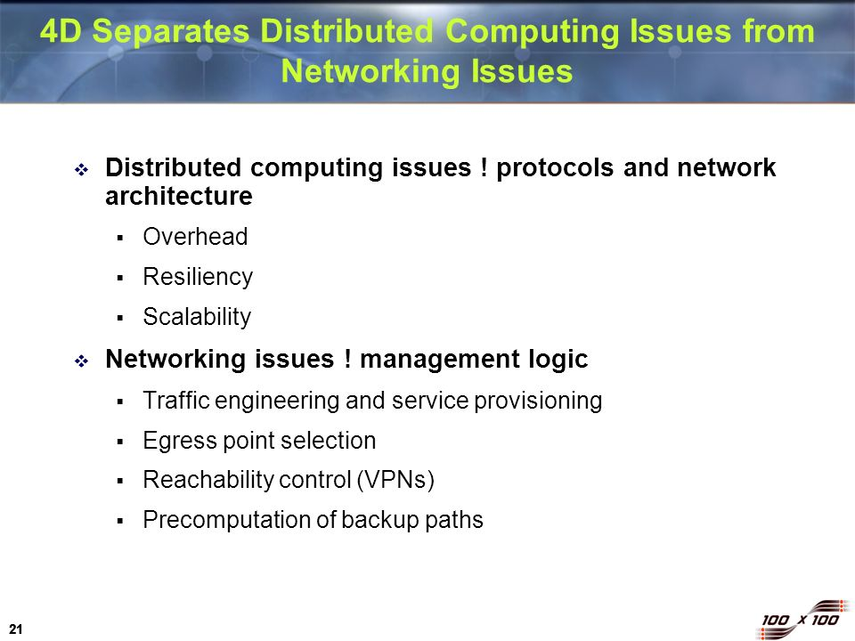4D Separates Distributed Computing Issues from Networking Issues
