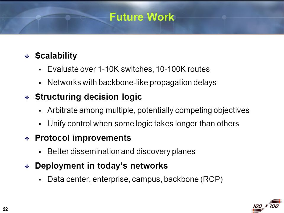 Future Work Scalability Structuring decision logic