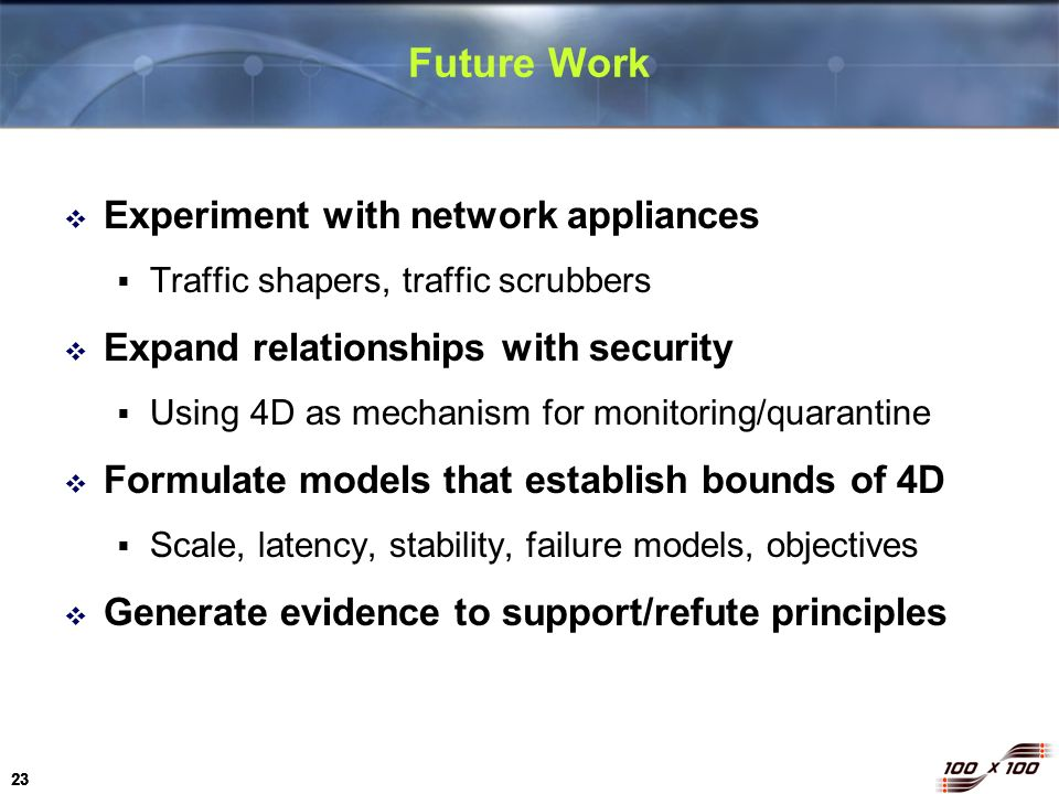 Future Work Experiment with network appliances
