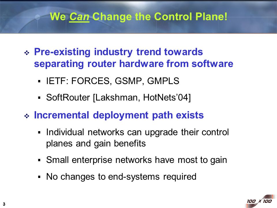We Can Change the Control Plane!