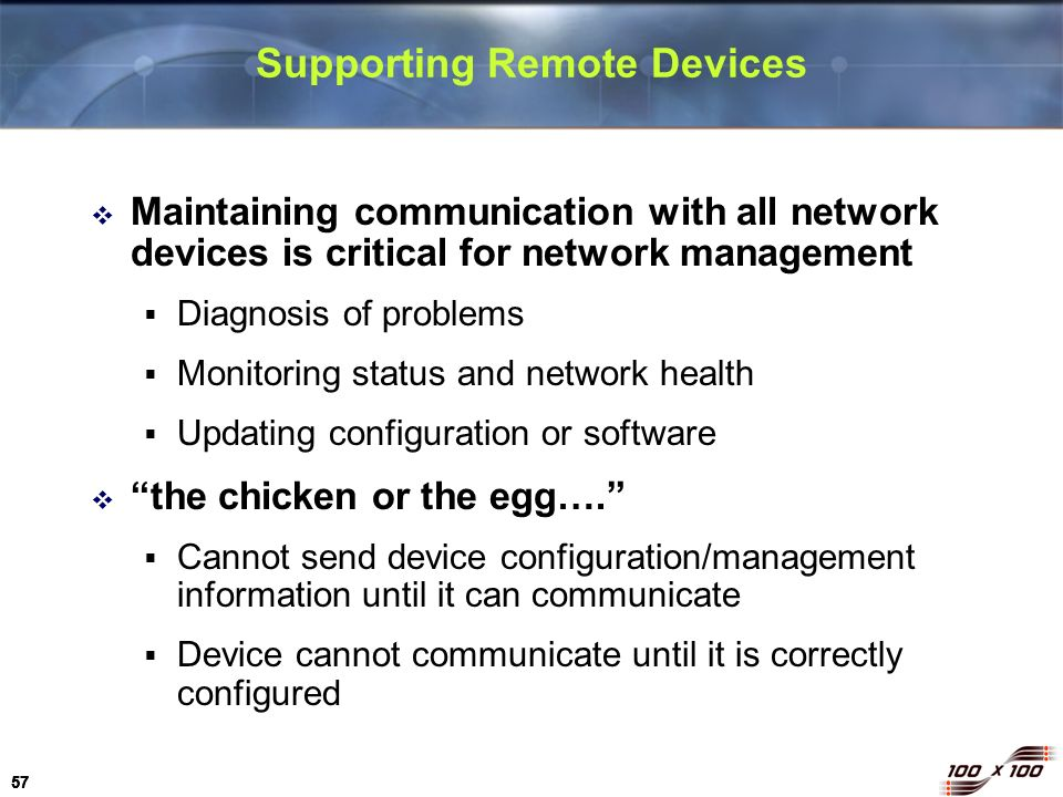 Supporting Remote Devices
