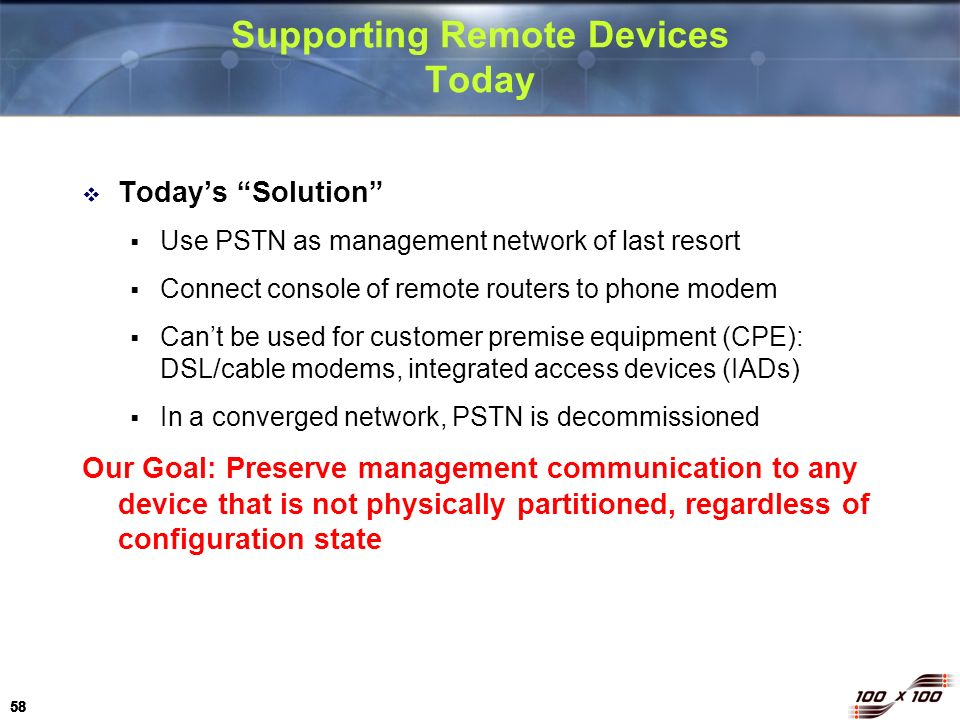 Supporting Remote Devices Today